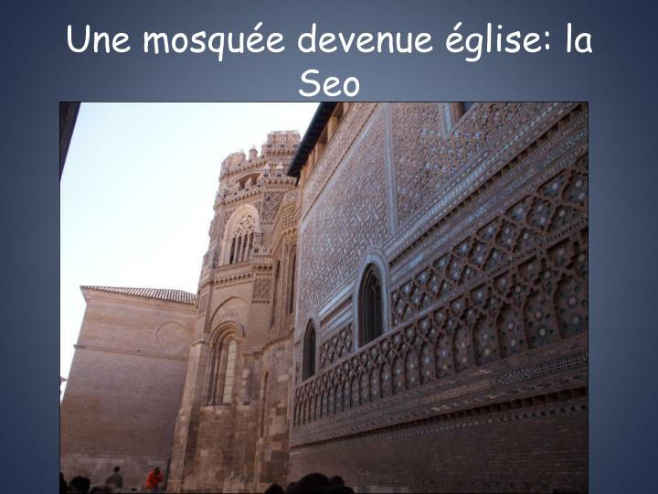 Une mosquée devenue église: la Seo