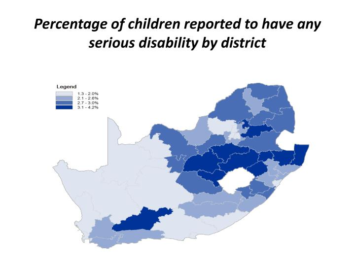 Percentage of children reported to have any serious disability by district