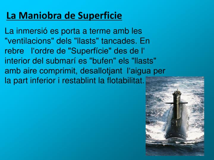 La Maniobra de Superficie