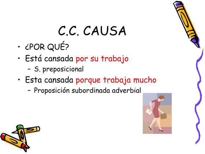 C.C. CAUSA