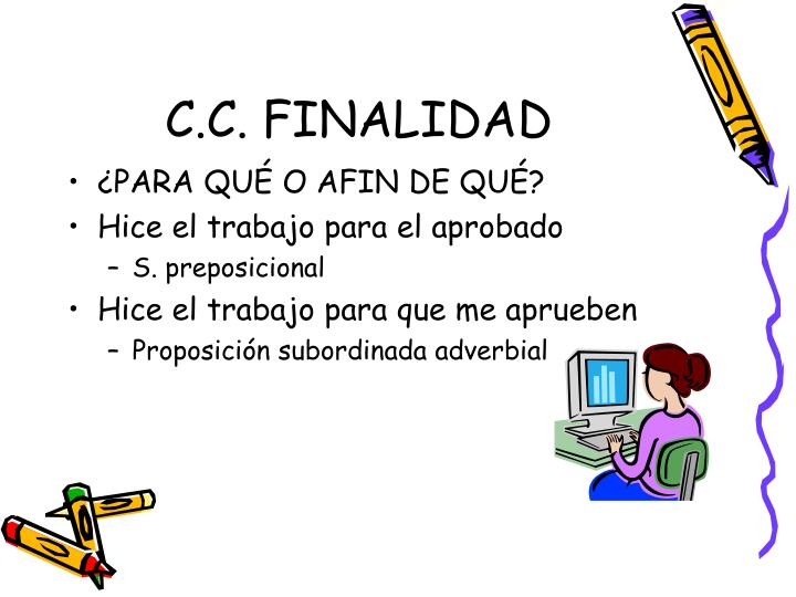 C.C. FINALIDAD