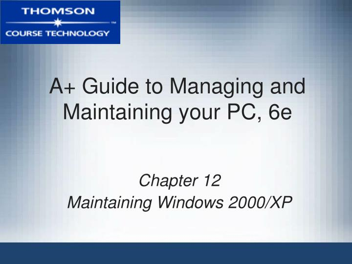 A guide to managing and maintaining your pc 6e