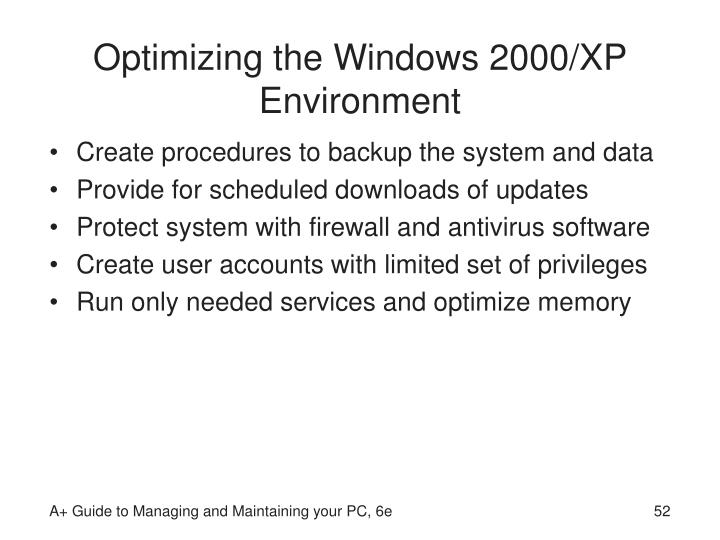 Optimizing the Windows 2000/XP Environment