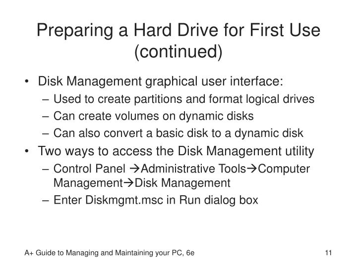 Preparing a Hard Drive for First Use (continued)