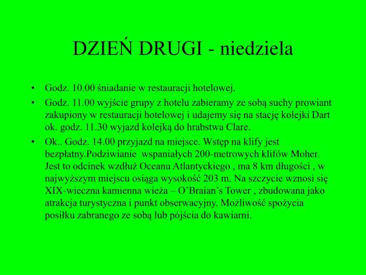 DZIEŃ DRUGI - niedziela
