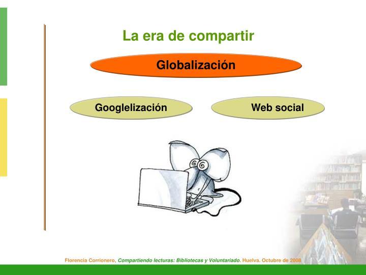 La era de compartir
