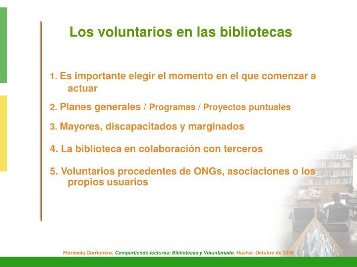 Los voluntarios en las bibliotecas