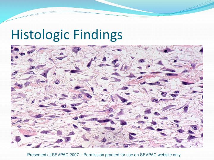 Histologic Findings