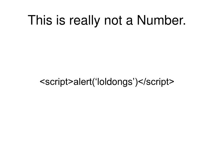 This is really not a Number.