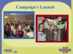 campaign s launch