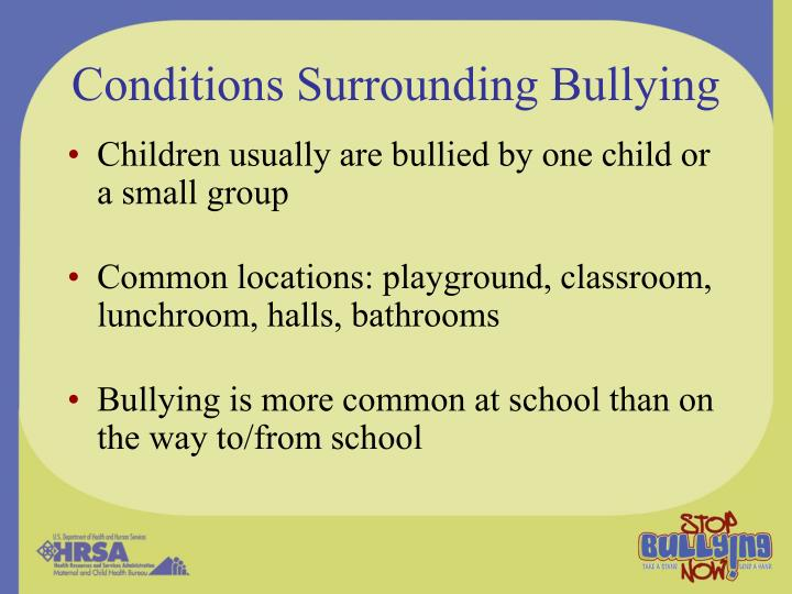Conditions Surrounding Bullying