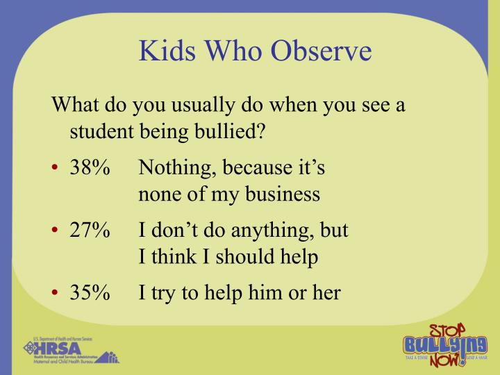 Kids Who Observe