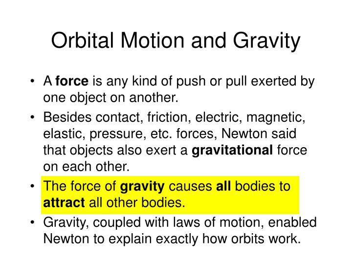 Orbital Motion and Gravity