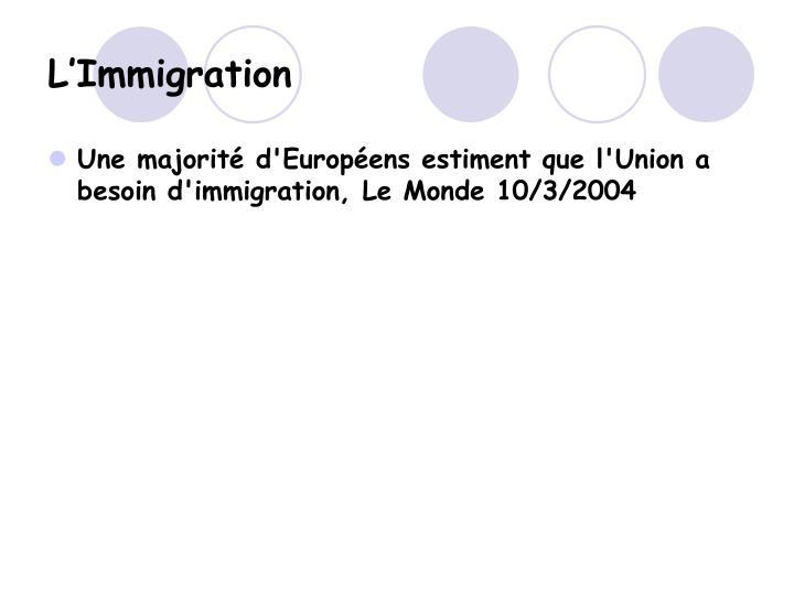 L'Immigration