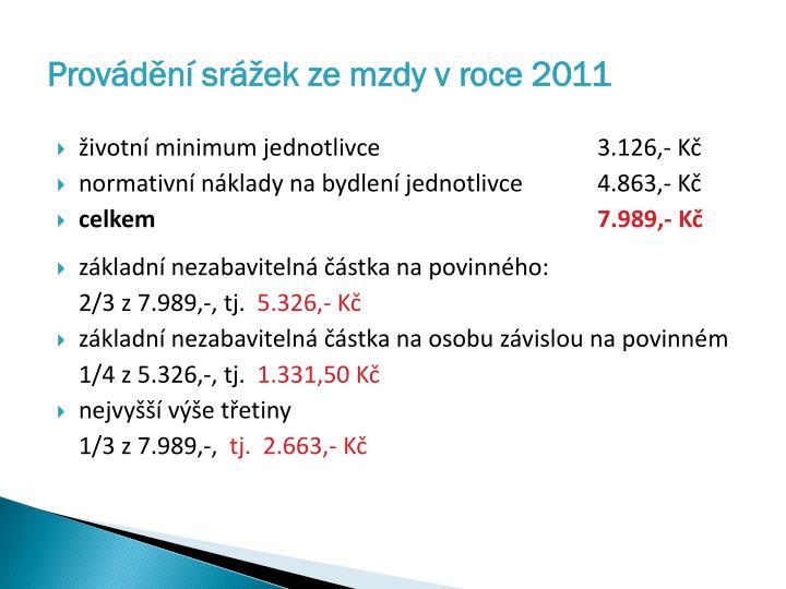 Provádění srážek ze mzdy v roce 2011
