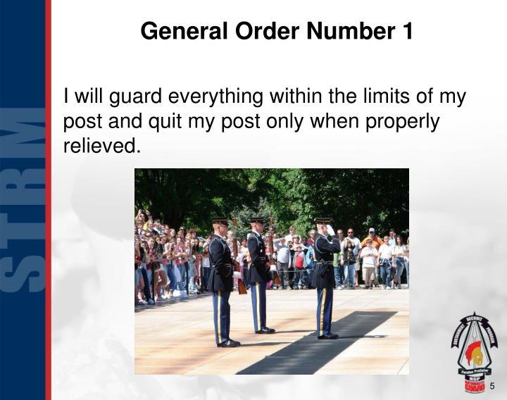 General Order Number 1