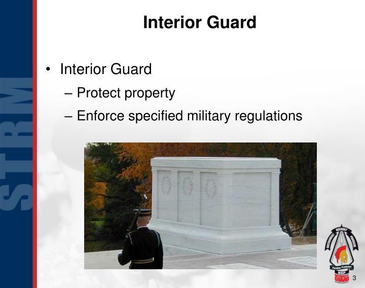 Interior Guard