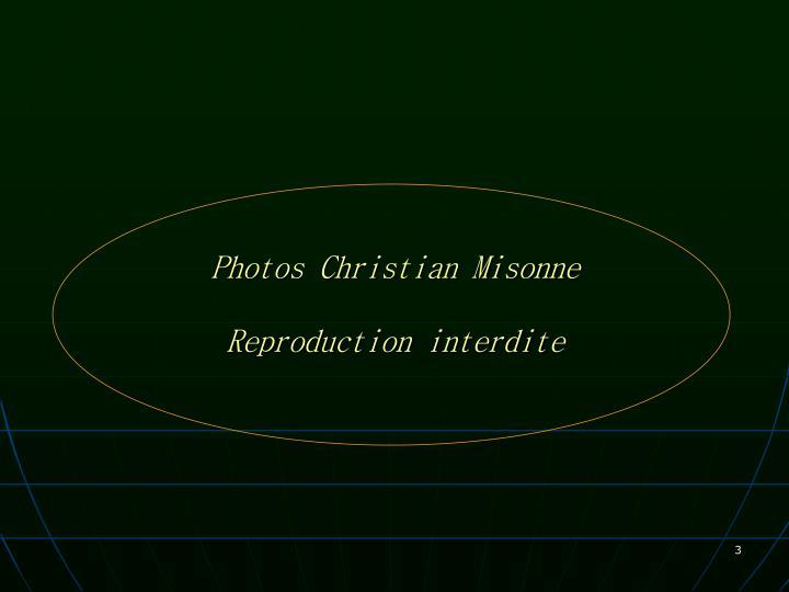 Photos Christian Misonne