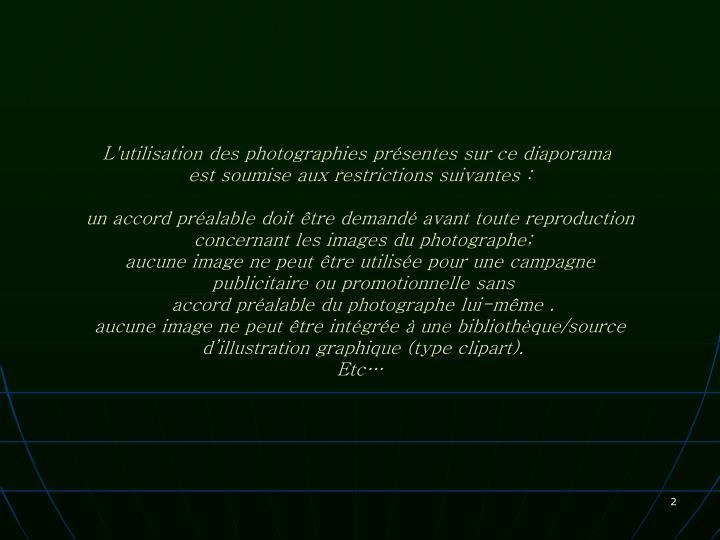 L'utilisation des photographies présentes sur ce diaporama