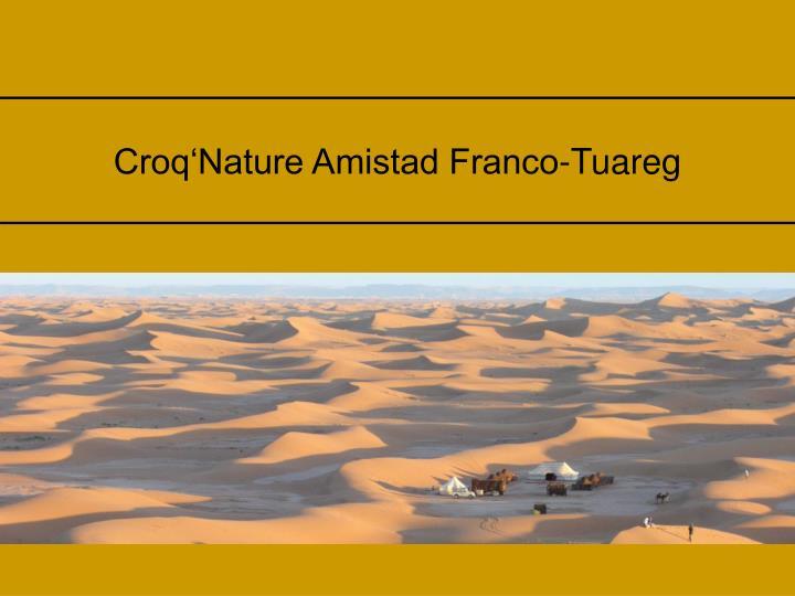 Croq'Nature Amistad Franco-Tuareg