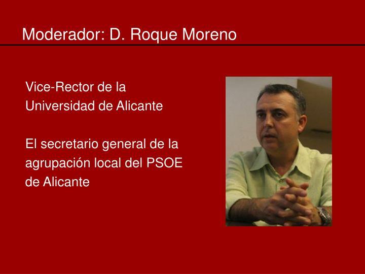 Moderador: D. Roque Moreno