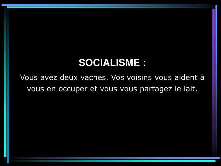 SOCIALISME :