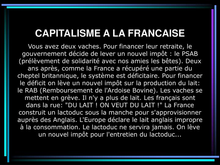 CAPITALISME A LA FRANCAISE