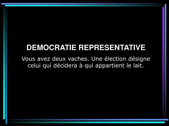 DEMOCRATIE REPRESENTATIVE