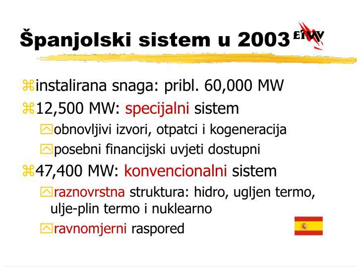 Španjolski sistem u 2003