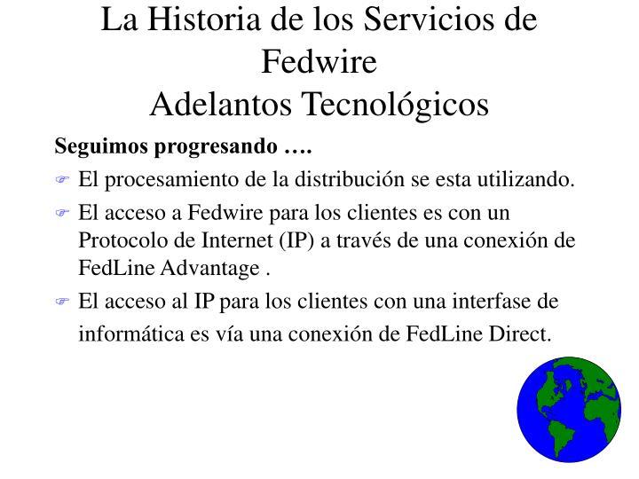 La Historia de los Servicios de Fedwire