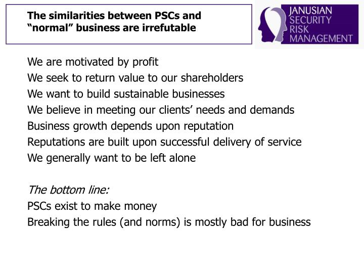 "The similarities between PSCs and ""normal"" business are irrefutable"