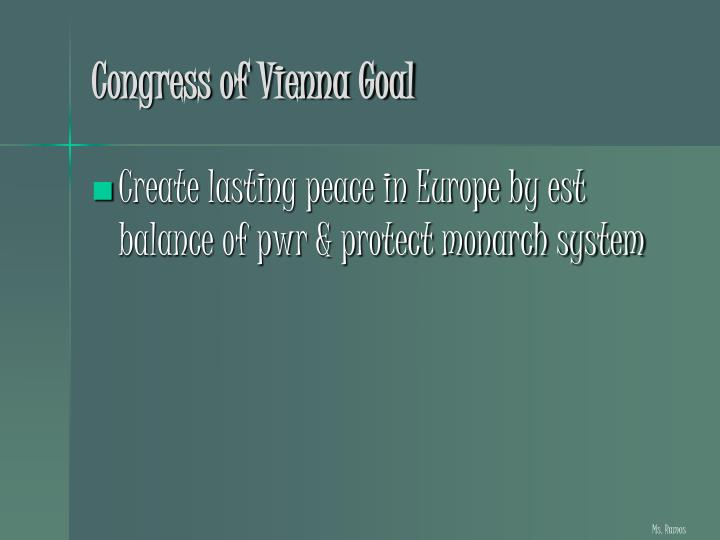 Congress of Vienna Goal
