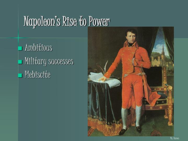 Napoleon s rise to power