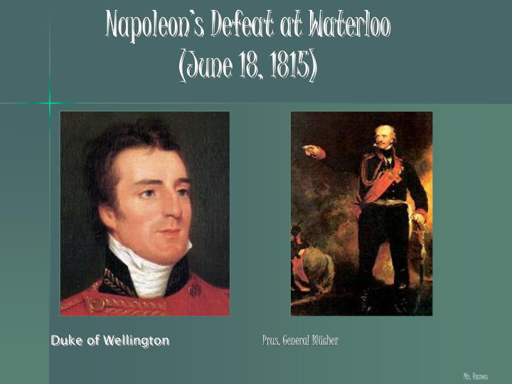 Napoleon's Defeat at Waterloo