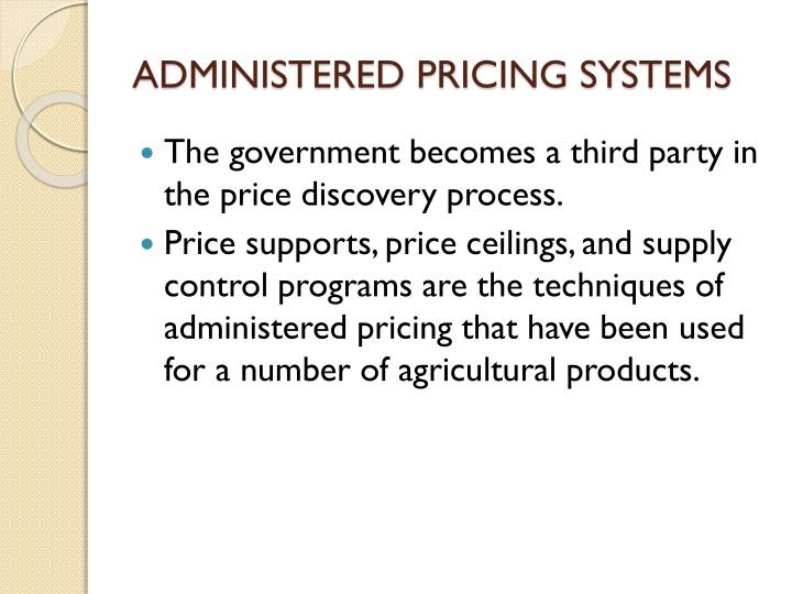 ADMINISTERED PRICING SYSTEMS