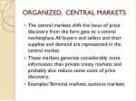 organized central markets