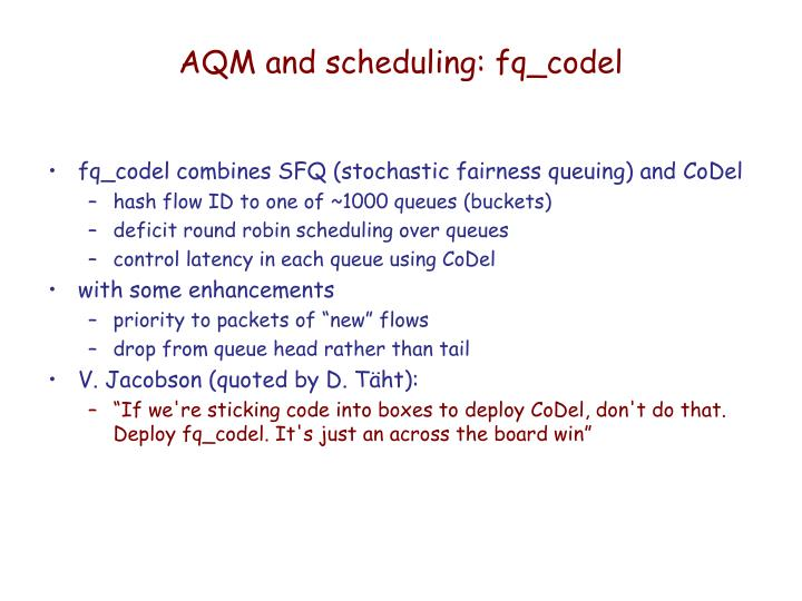 AQM and scheduling: fq_codel