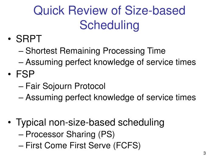 Quick Review of Size-based Scheduling