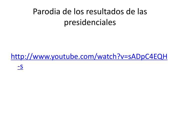 Parodia de los resultados de las presidenciales