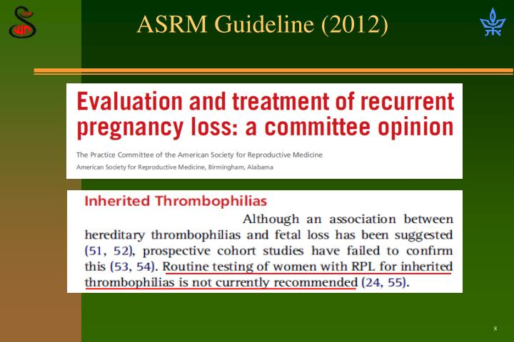 ASRM Guideline (2012)