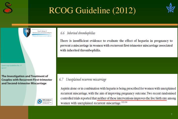 RCOG Guideline (2012)