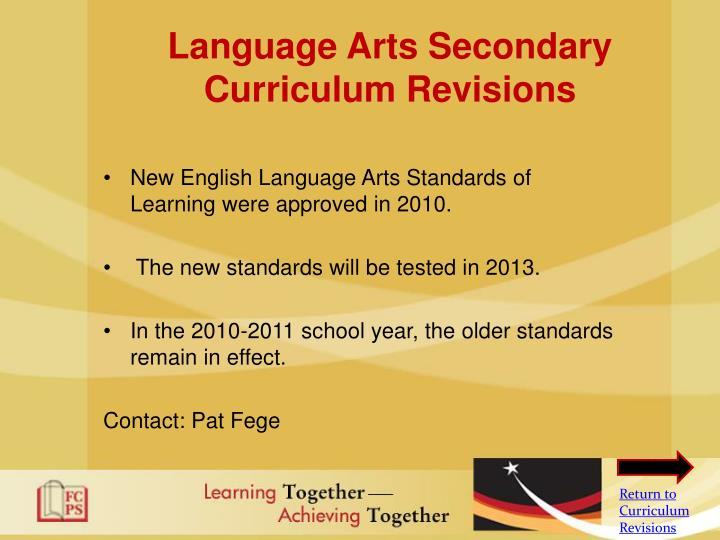 Language Arts Secondary Curriculum Revisions