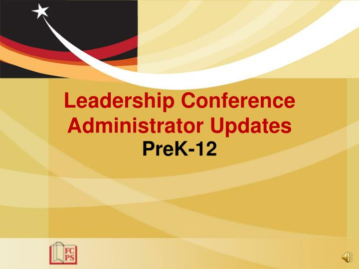 Leadership conference administrator updates