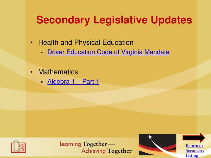 Secondary Legislative Updates