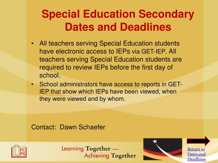 Special Education Secondary Dates and Deadlines