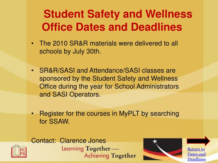 Student Safety and Wellness Office Dates and Deadlines