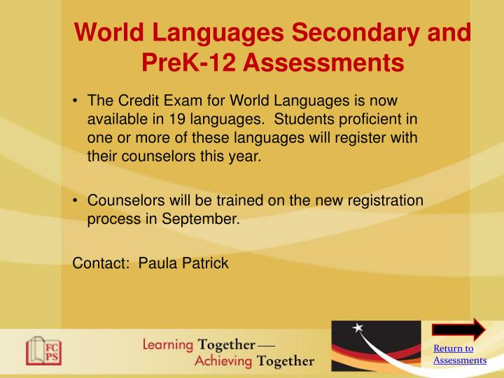 World Languages Secondary and PreK-12 Assessments