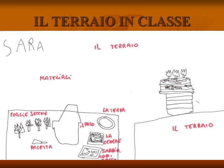 IL TERRAIO IN CLASSE