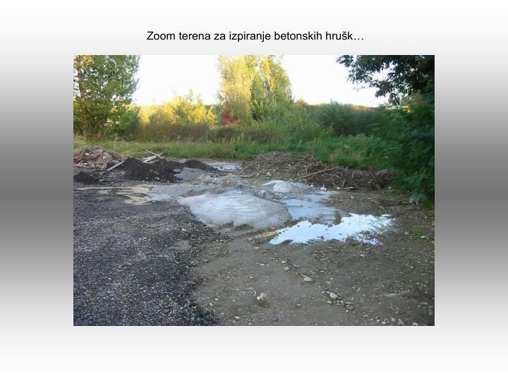 Zoom terena za izpiranje betonskih hrušk…