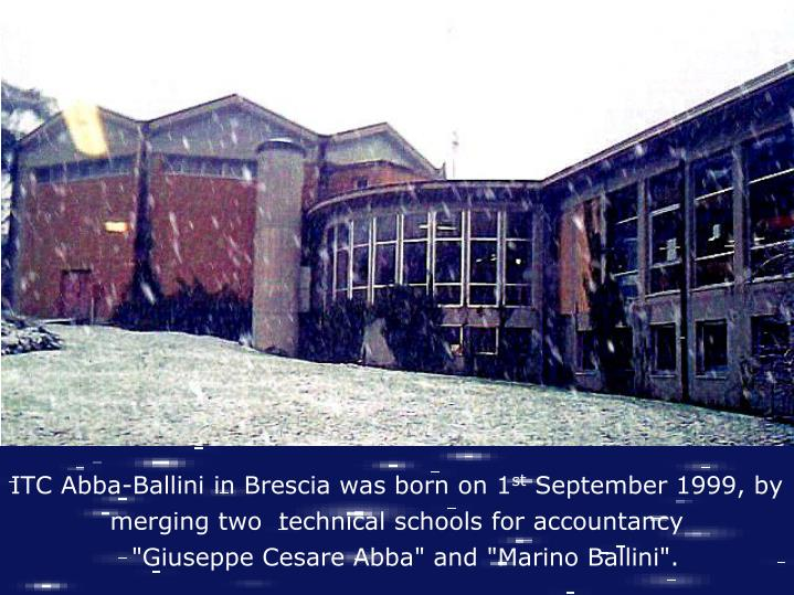 ITC Abba-Ballini in Brescia was born on 1
